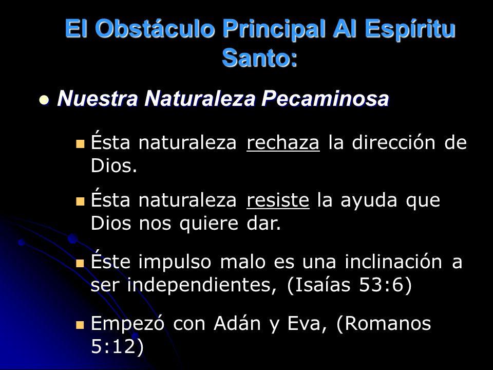 El Obstáculo Principal Al Espíritu Santo: