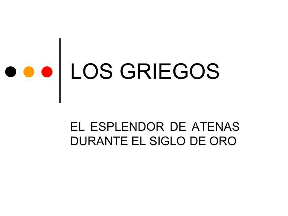 EL ESPLENDOR DE ATENAS DURANTE EL SIGLO DE ORO