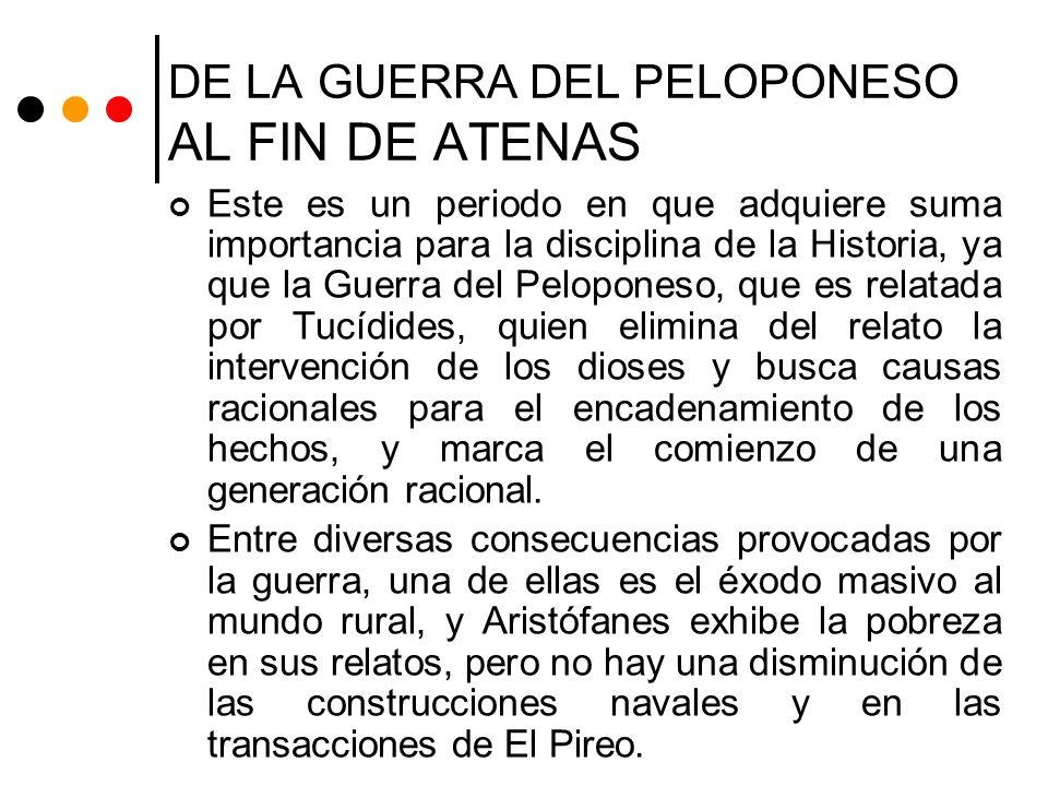 DE LA GUERRA DEL PELOPONESO AL FIN DE ATENAS