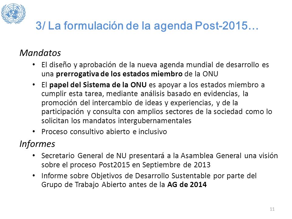 3/ La formulación de la agenda Post-2015…