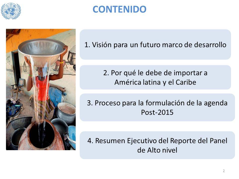 CONTENIDO 1. Visión para un futuro marco de desarrollo