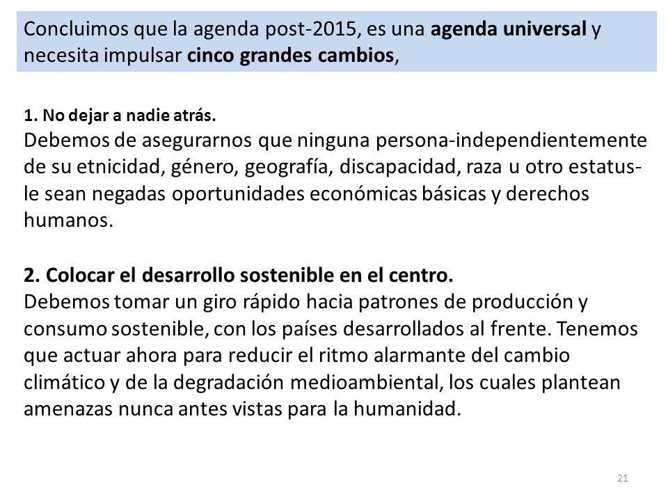 2. Colocar el desarrollo sostenible en el centro.