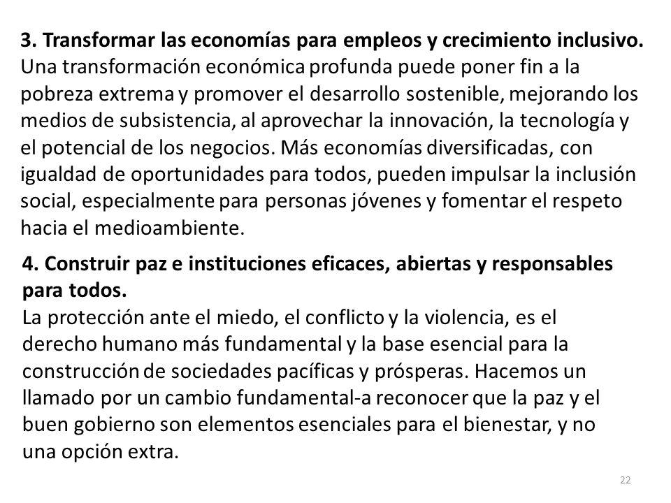 3. Transformar las economías para empleos y crecimiento inclusivo.