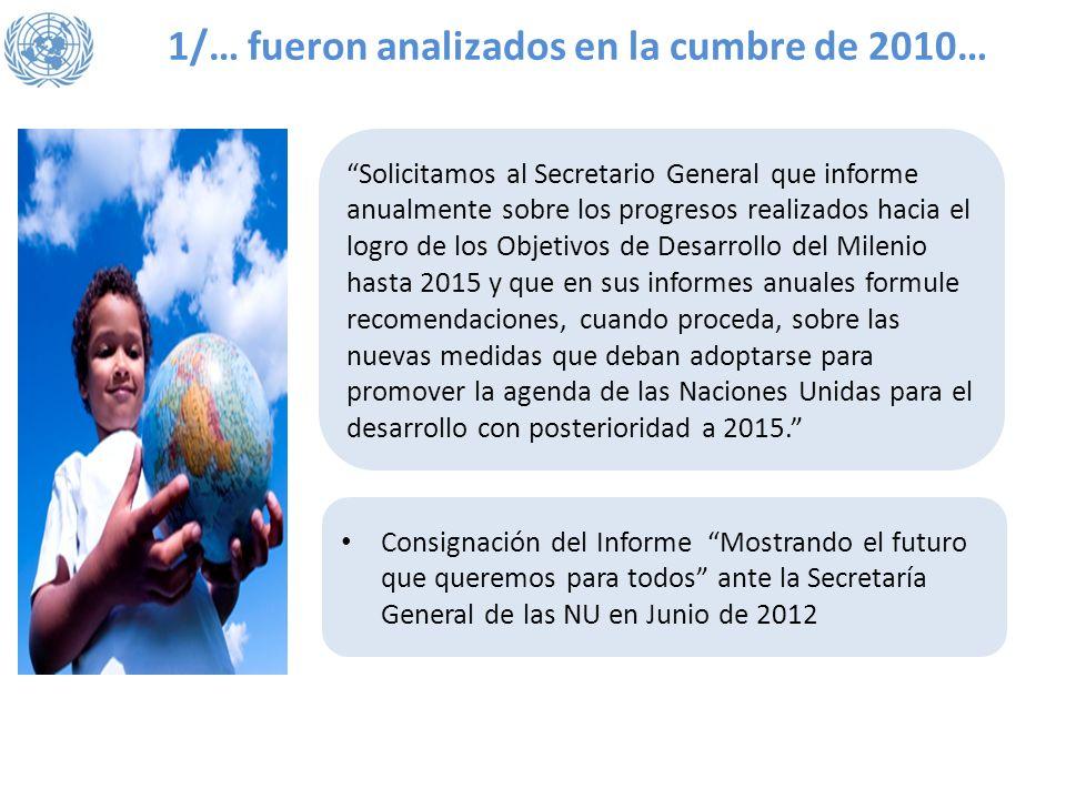 1/… fueron analizados en la cumbre de 2010…