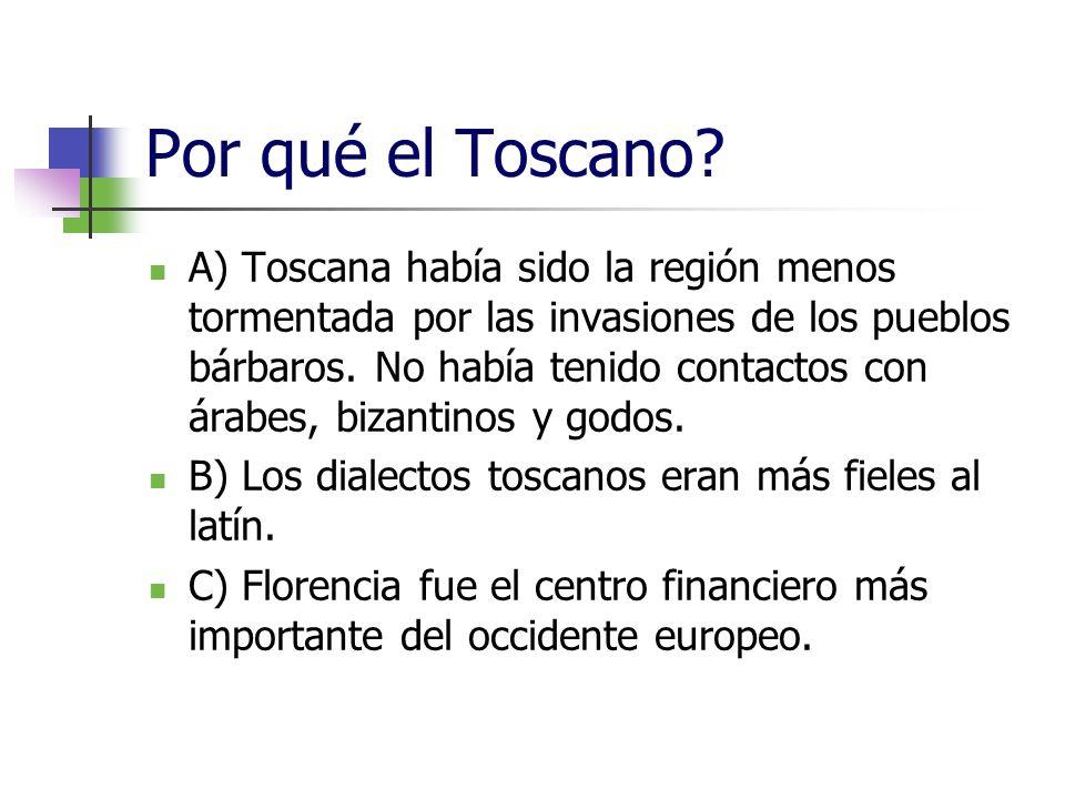 Por qué el Toscano
