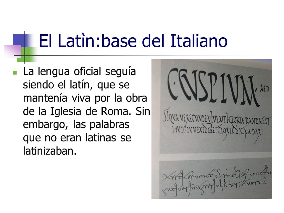 El Latìn:base del Italiano
