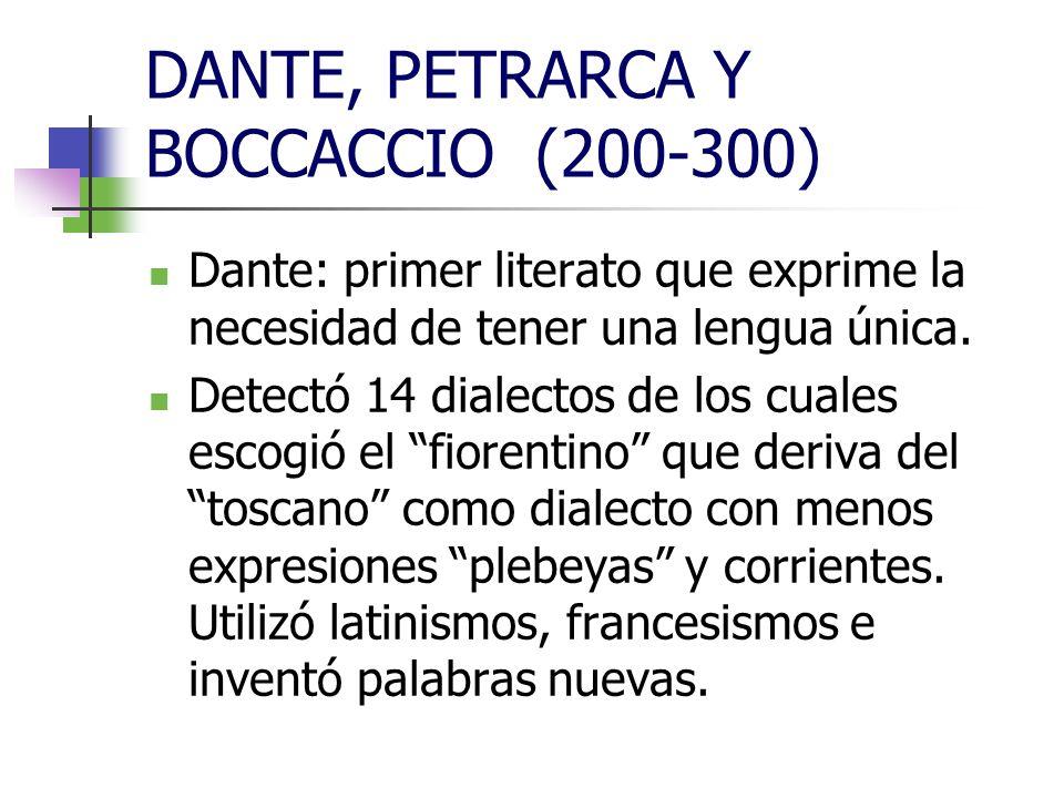DANTE, PETRARCA Y BOCCACCIO (200-300)
