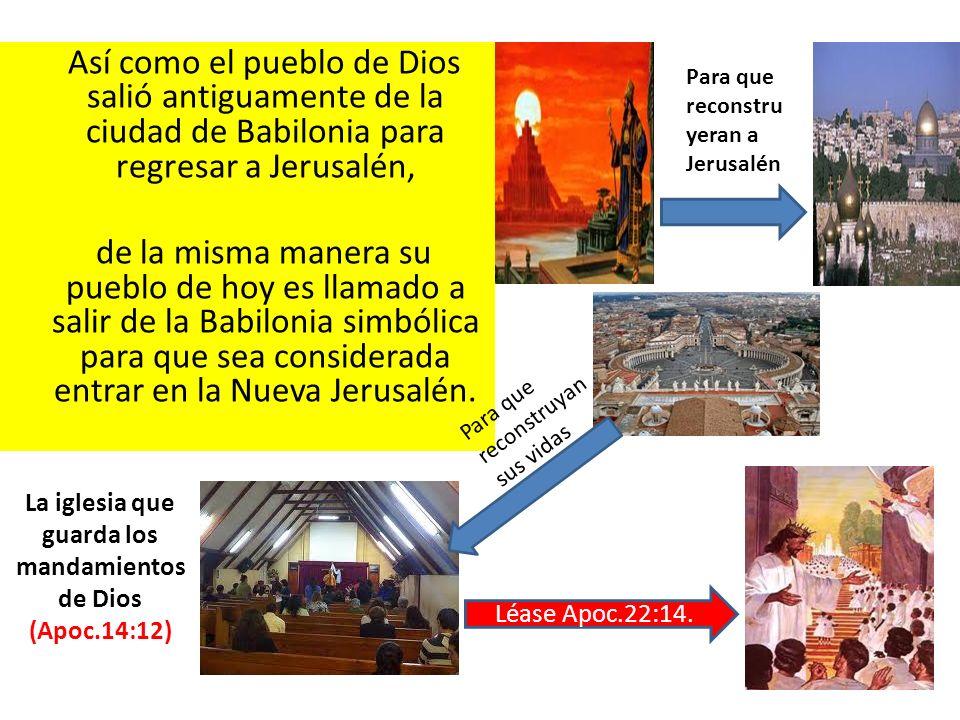 La iglesia que guarda los mandamientos de Dios (Apoc.14:12)