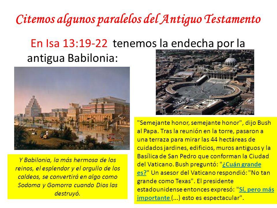 Citemos algunos paralelos del Antiguo Testamento