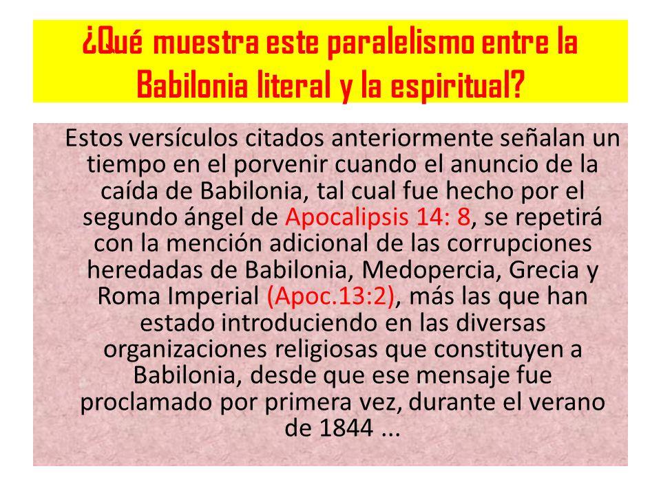 ¿Qué muestra este paralelismo entre la Babilonia literal y la espiritual