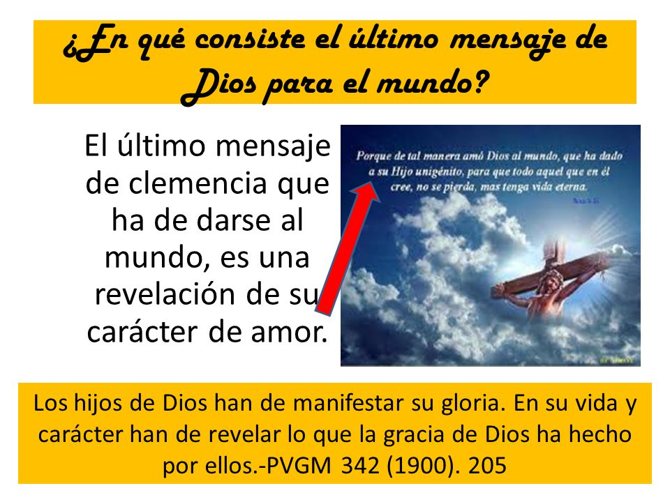 ¿En qué consiste el último mensaje de Dios para el mundo