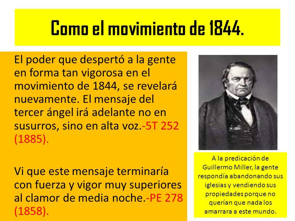 Como el movimiento de 1844.