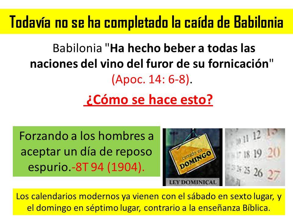 Todavía no se ha completado la caída de Babilonia