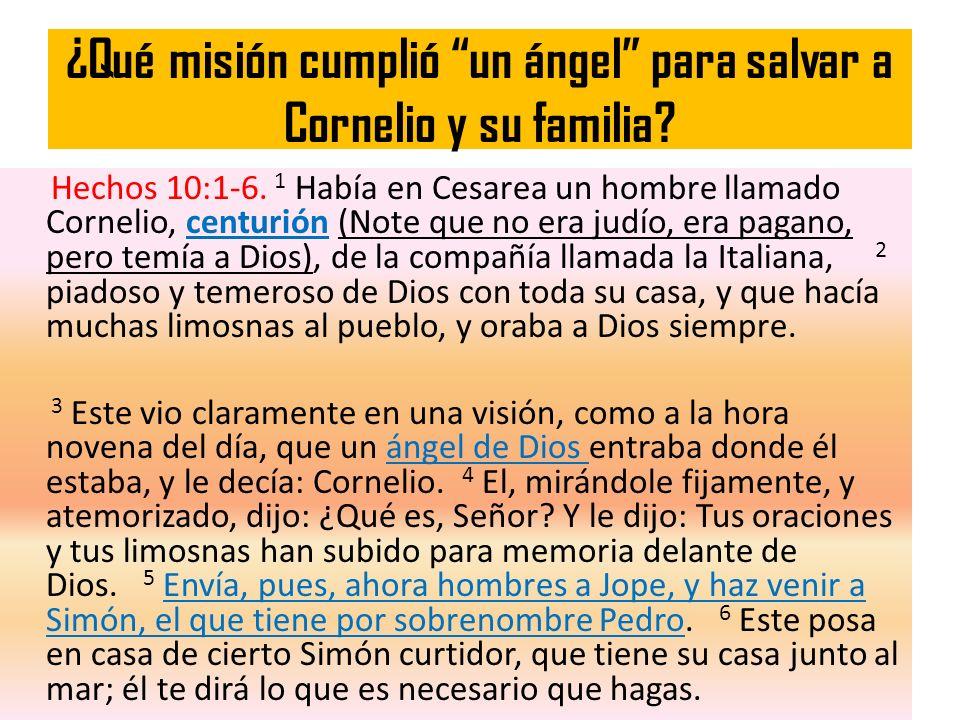 ¿Qué misión cumplió un ángel para salvar a Cornelio y su familia