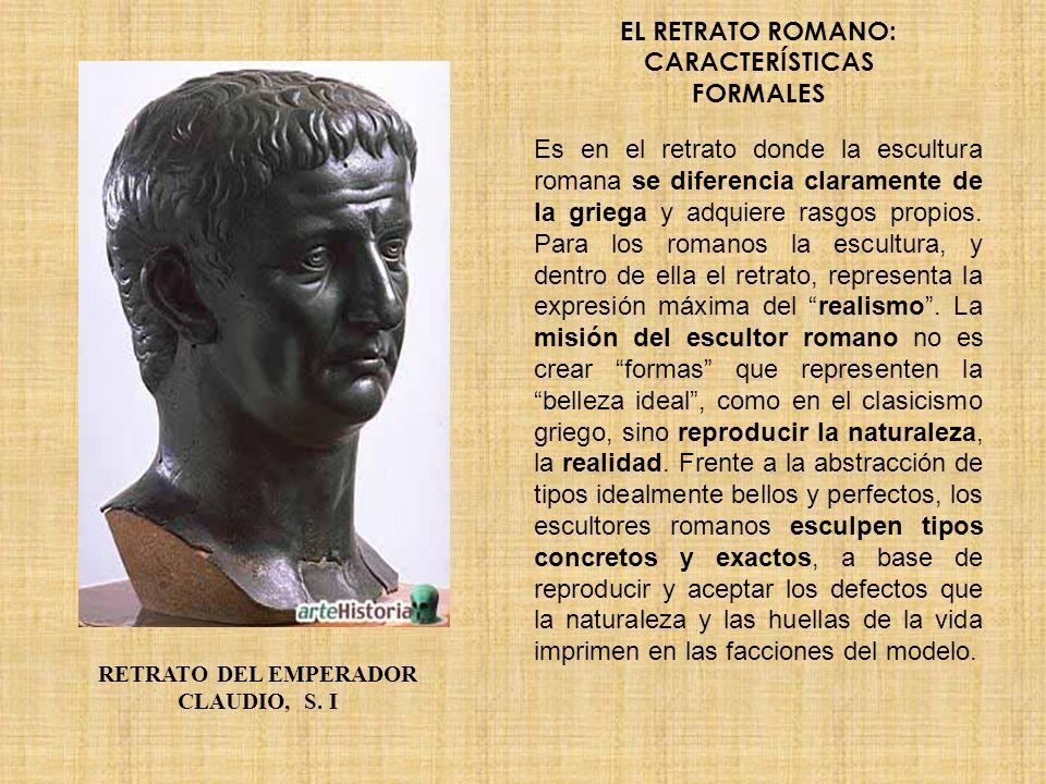 EL RETRATO ROMANO: CARACTERÍSTICAS FORMALES