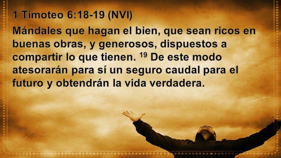 1 Timoteo 6:18-19 (NVI)