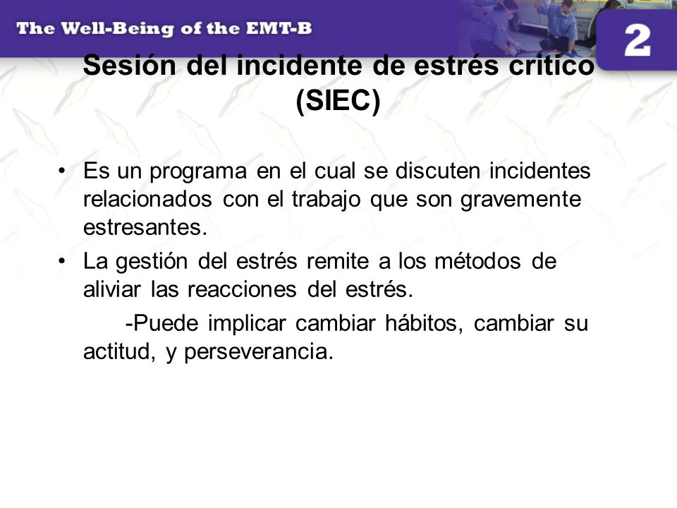 Sesión del incidente de estrés critico (SIEC)