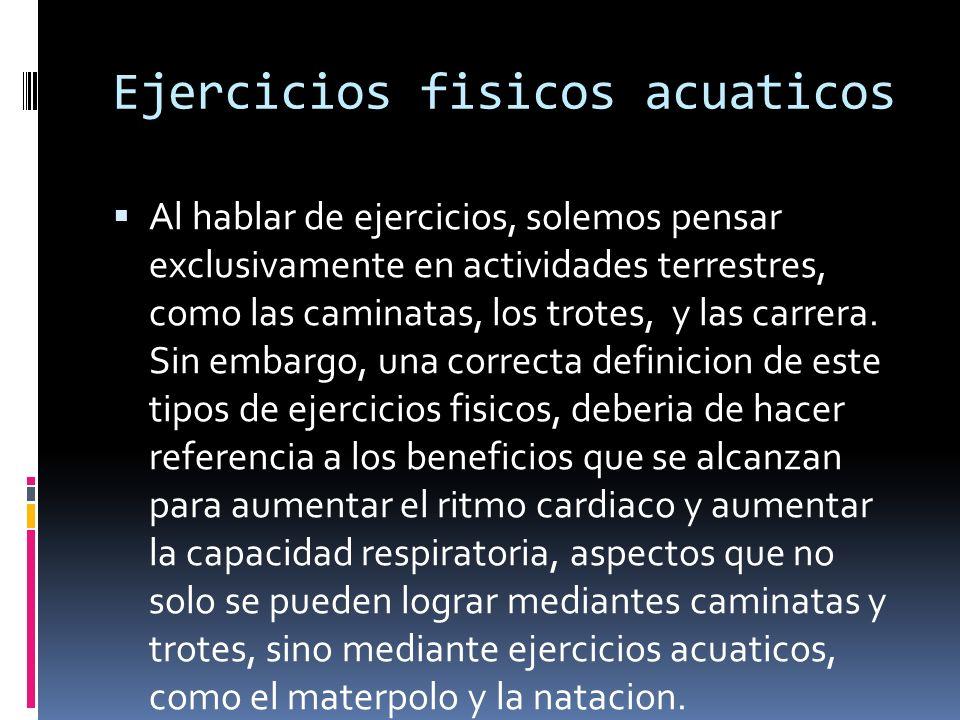 Ejercicios fisicos acuaticos