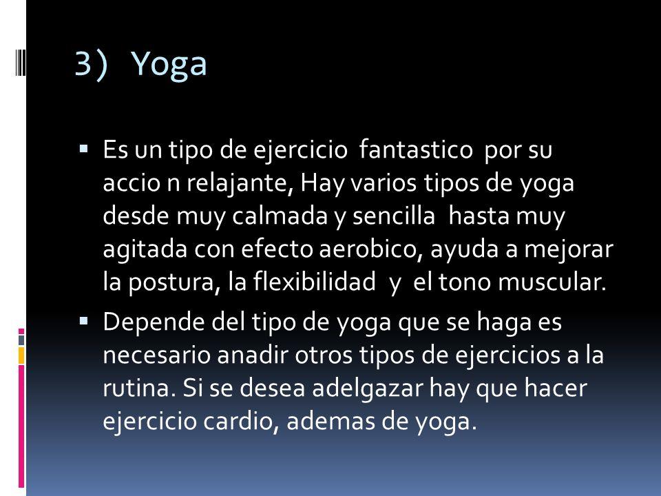 3) Yoga