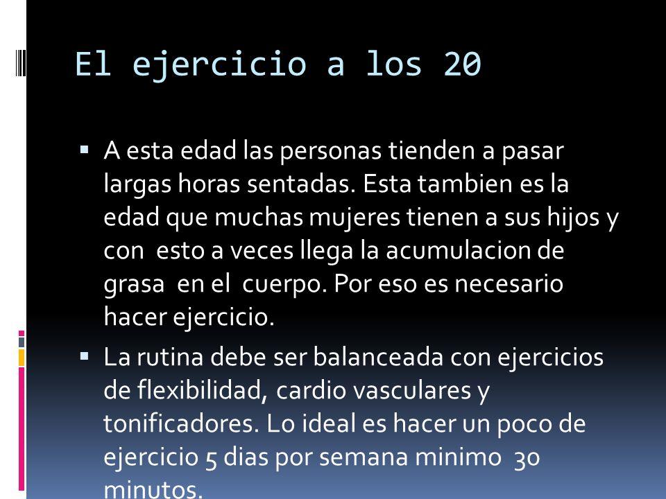 El ejercicio a los 20