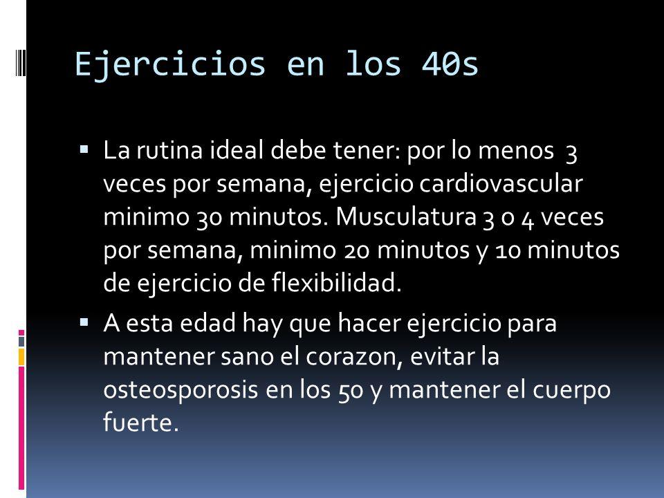 Ejercicios en los 40s