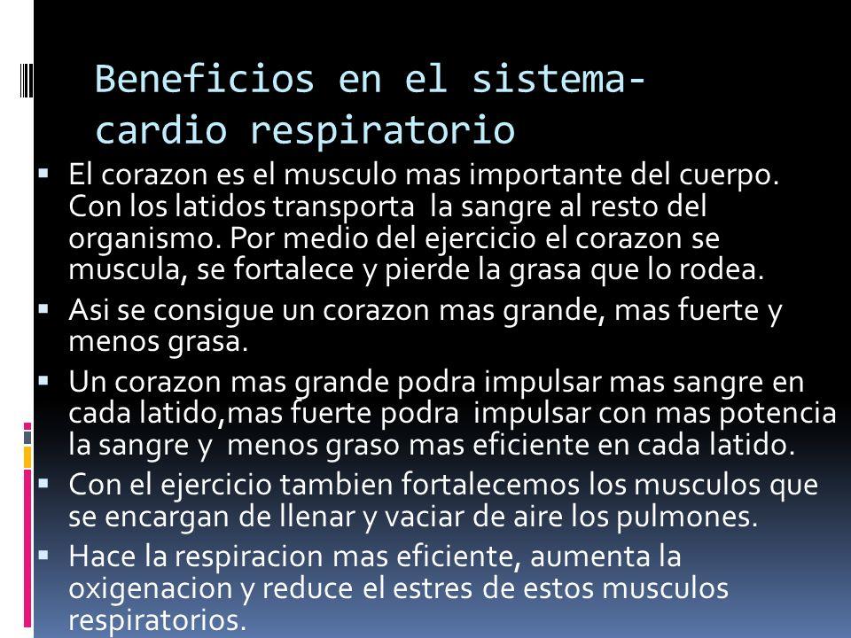 Beneficios en el sistema- cardio respiratorio