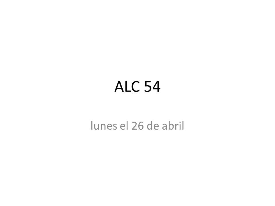 ALC 54 lunes el 26 de abril