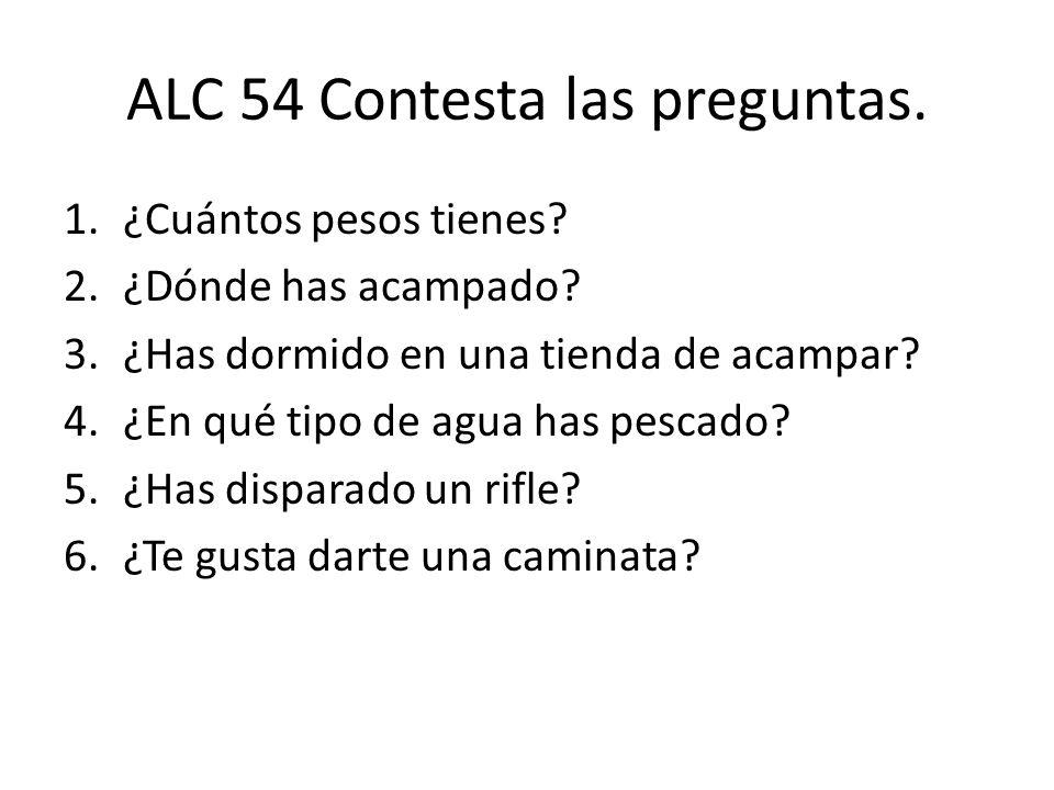 ALC 54 Contesta las preguntas.