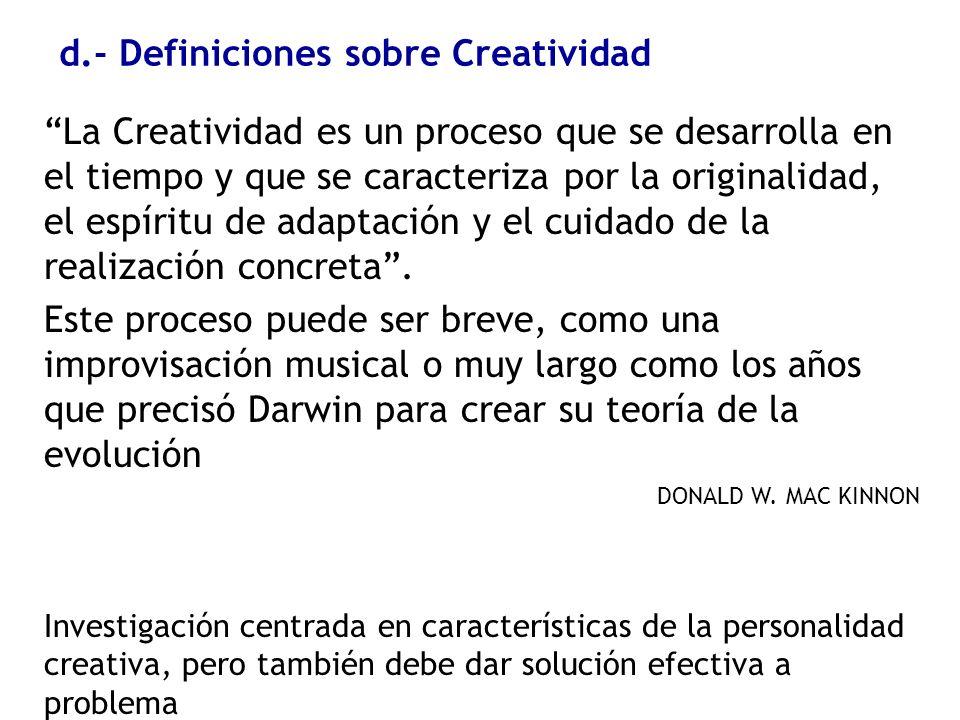 d.- Definiciones sobre Creatividad