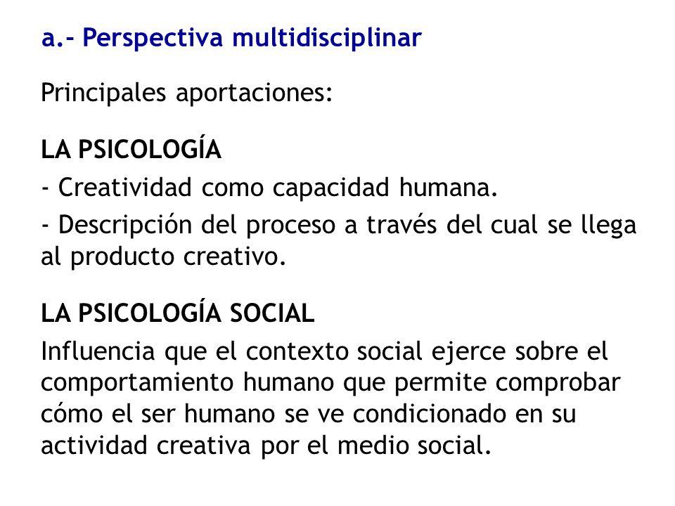 a.- Perspectiva multidisciplinar