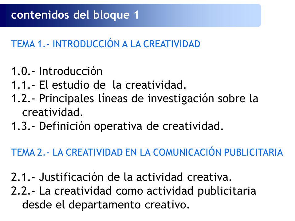 1.1.- El estudio de la creatividad.