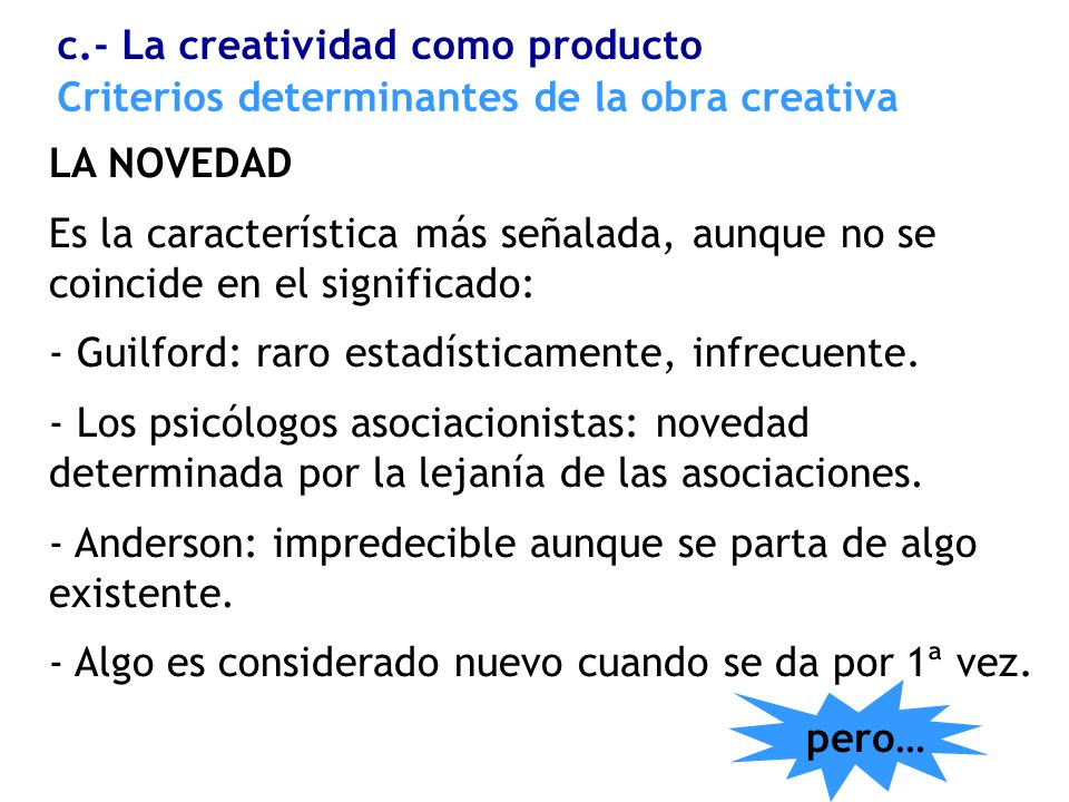 Criterios determinantes de la obra creativa
