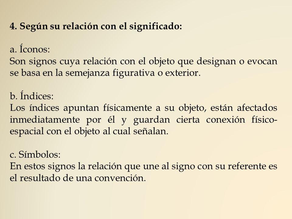 4. Según su relación con el significado: