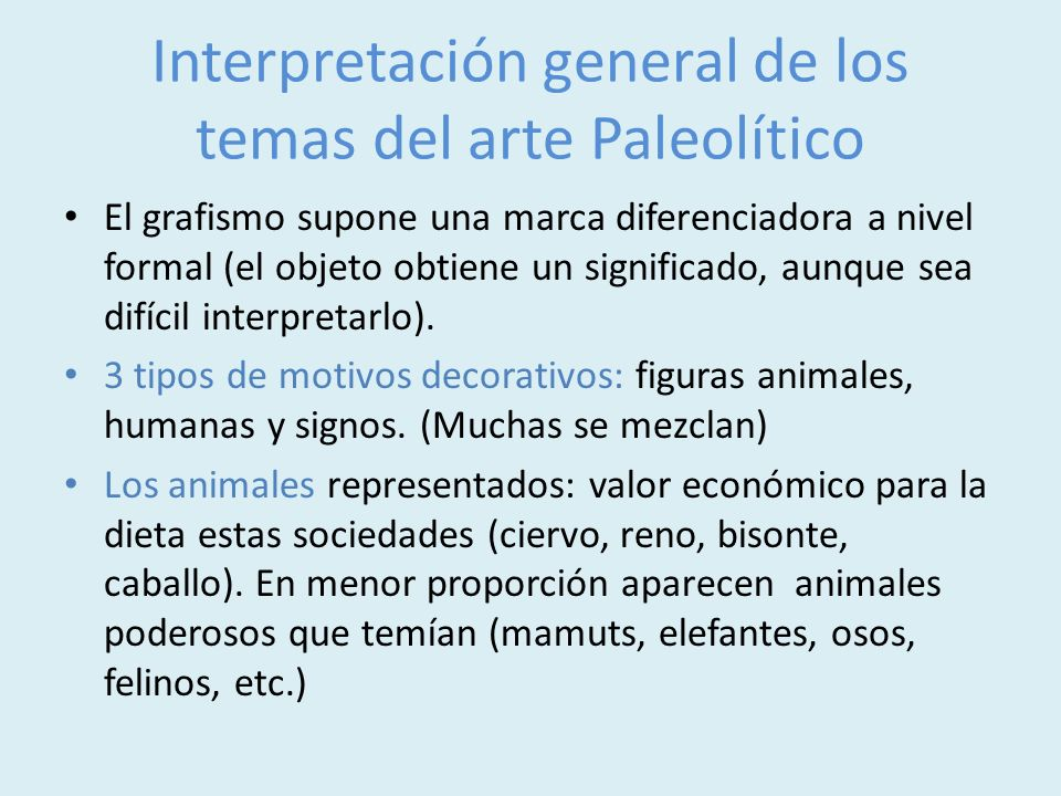 Interpretación general de los temas del arte Paleolítico