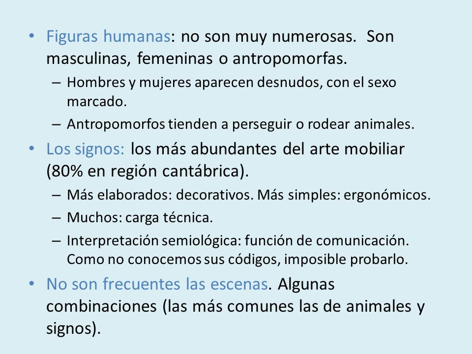 Figuras humanas: no son muy numerosas