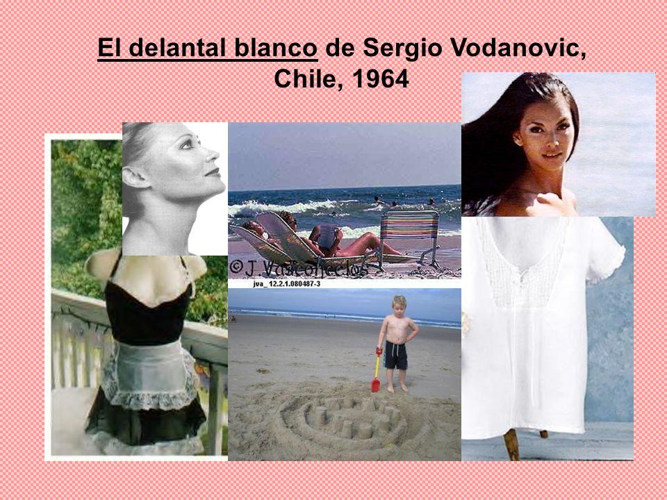 El delantal blanco de Sergio Vodanovic, Chile, 1964