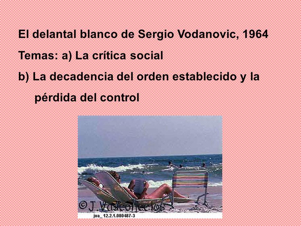 El delantal blanco de Sergio Vodanovic, 1964