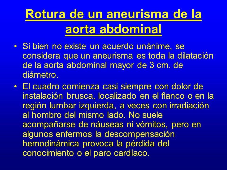 Rotura de un aneurisma de la aorta abdominal