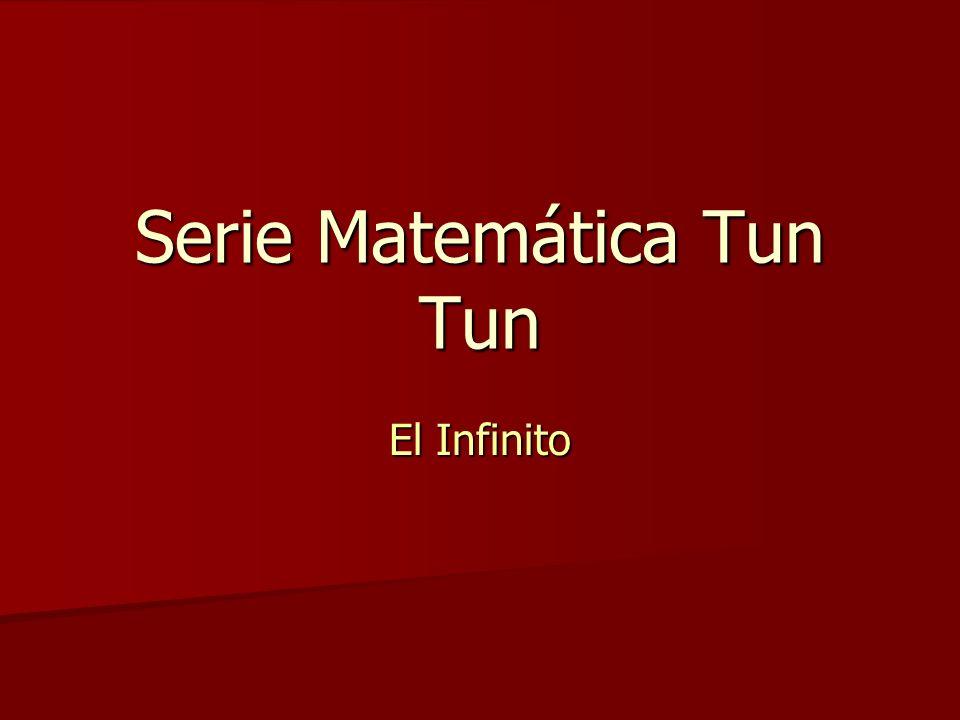 Serie Matemática Tun Tun