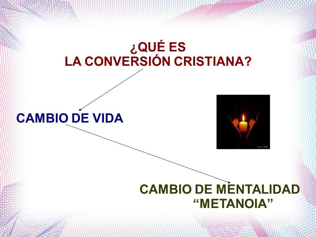 LA CONVERSIÓN CRISTIANA