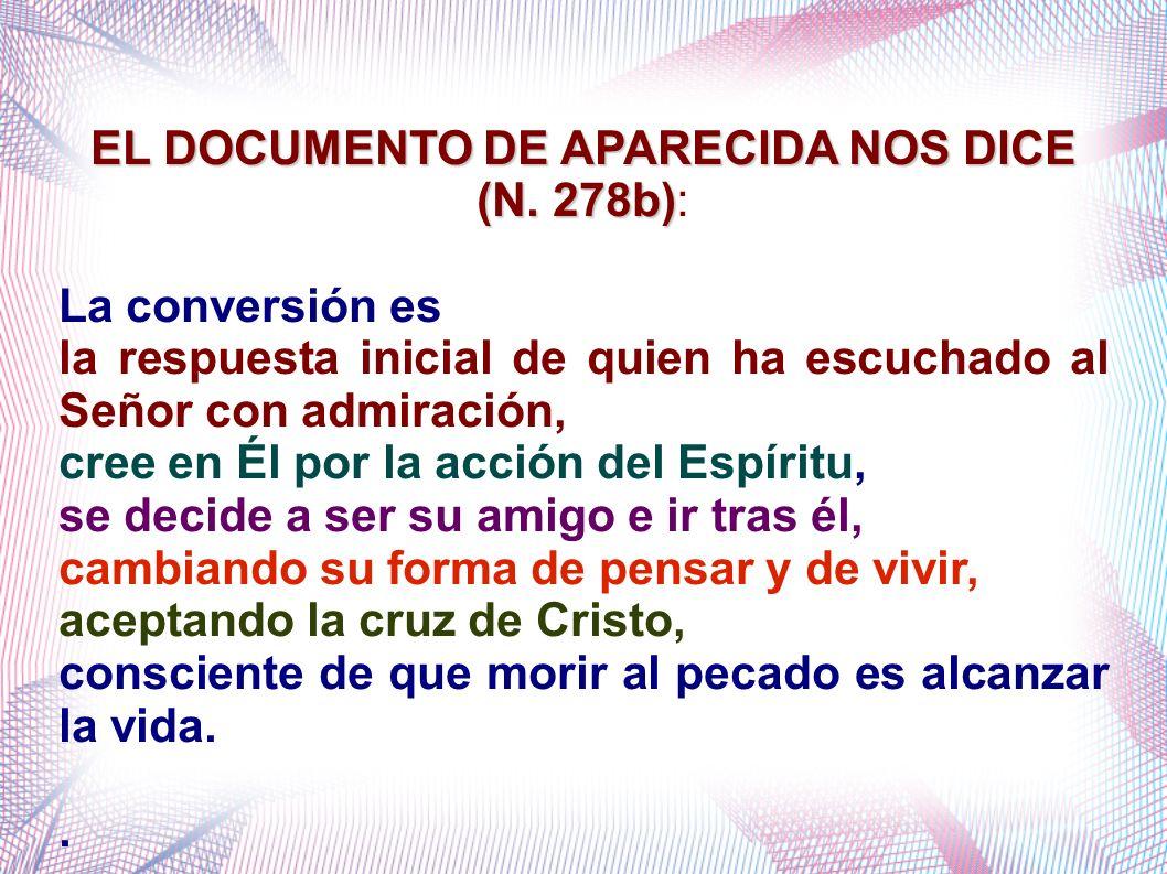 EL DOCUMENTO DE APARECIDA NOS DICE (N. 278b):
