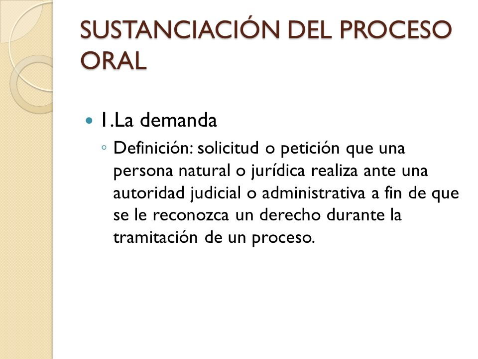 SUSTANCIACIÓN DEL PROCESO ORAL