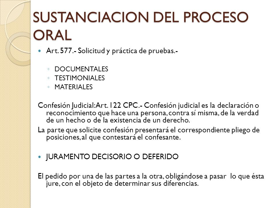 SUSTANCIACION DEL PROCESO ORAL