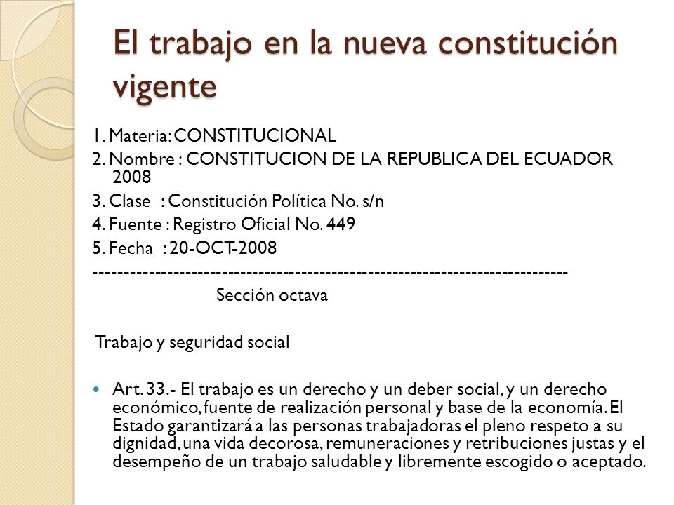 El trabajo en la nueva constitución vigente