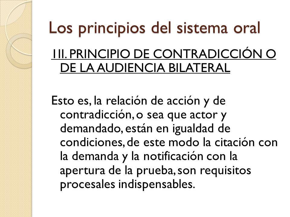 Los principios del sistema oral