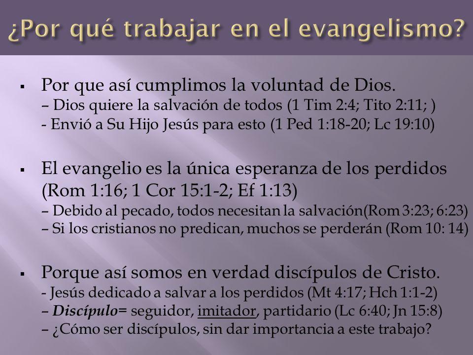 ¿Por qué trabajar en el evangelismo