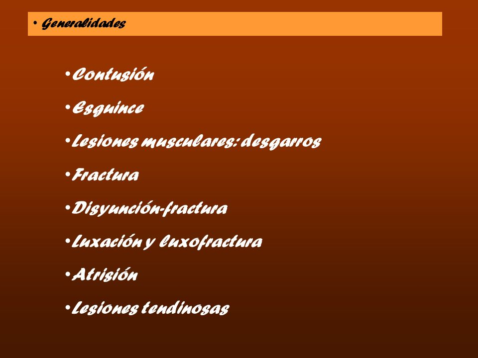 Lesiones musculares: desgarros Fractura Disyunción-fractura