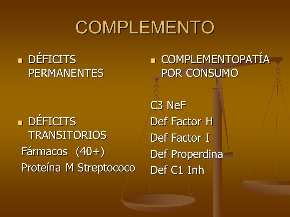 COMPLEMENTO DÉFICITS PERMANENTES DÉFICITS TRANSITORIOS Fármacos (40+)