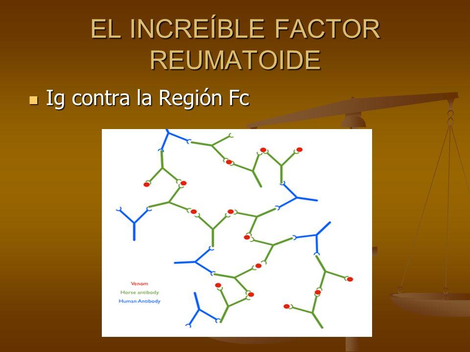 EL INCREÍBLE FACTOR REUMATOIDE