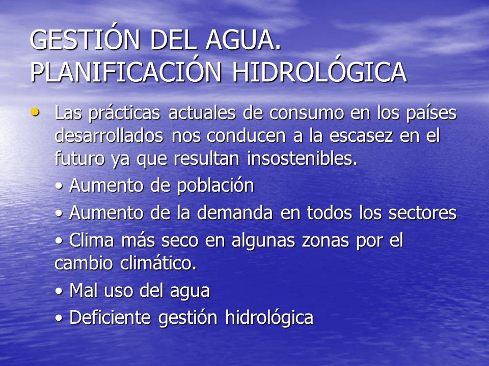 GESTIÓN DEL AGUA. PLANIFICACIÓN HIDROLÓGICA